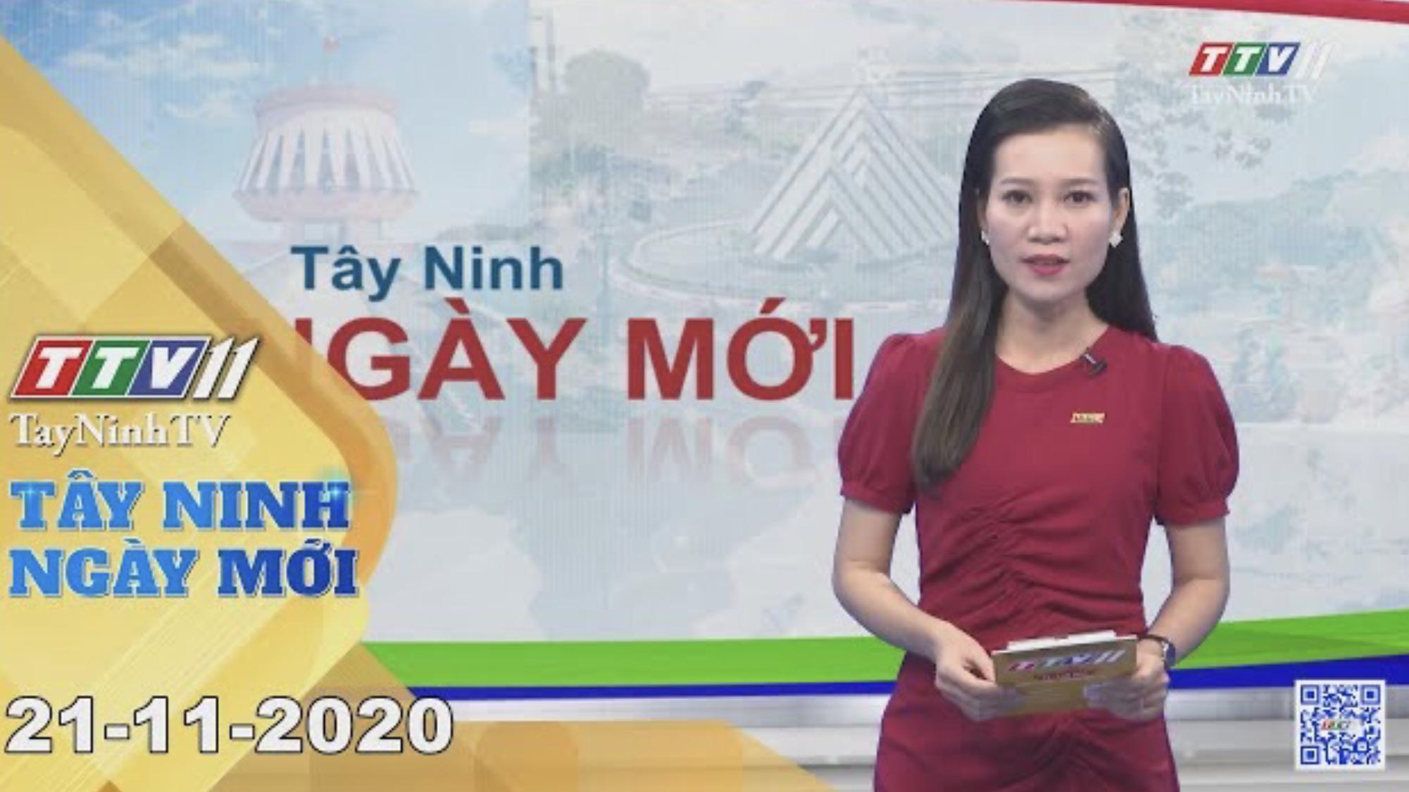 Tây Ninh Ngày Mới 21-11-2020 | Tin tức hôm nay | TayNinhTV