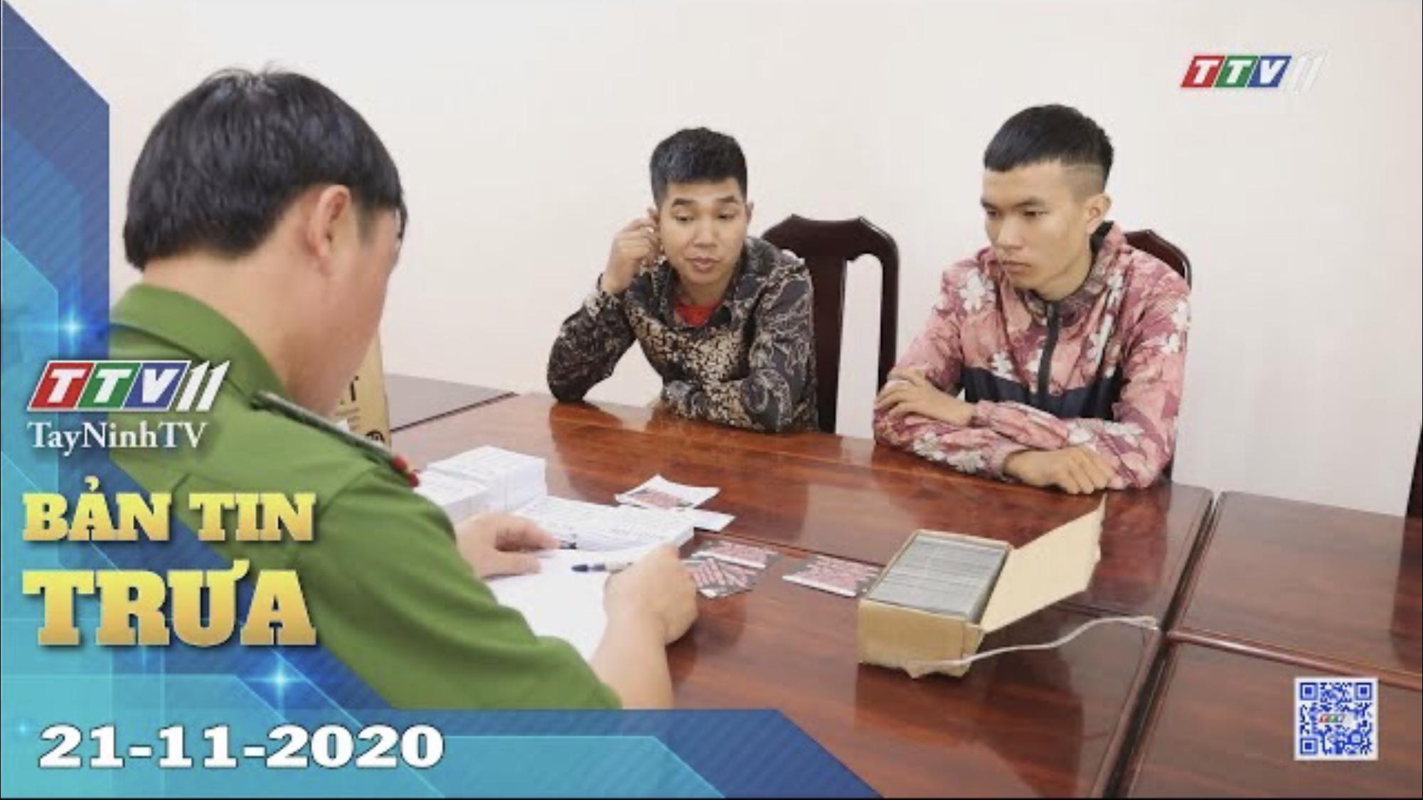 Bản tin trưa 21-11-2020 | Tin tức hôm nay | TayNinhTV