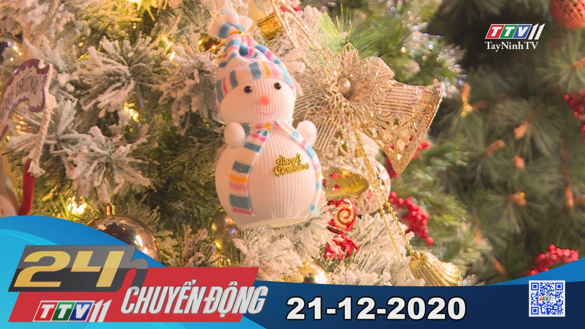 24h Chuyển động 21-12-2020 | Tin tức hôm nay | TayNinhTV