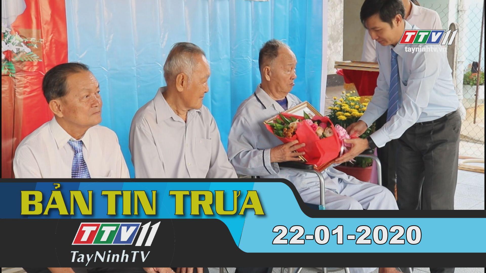 Bản tin trưa 22-01-2020 | Tin tức hôm nay | TayNinhTV