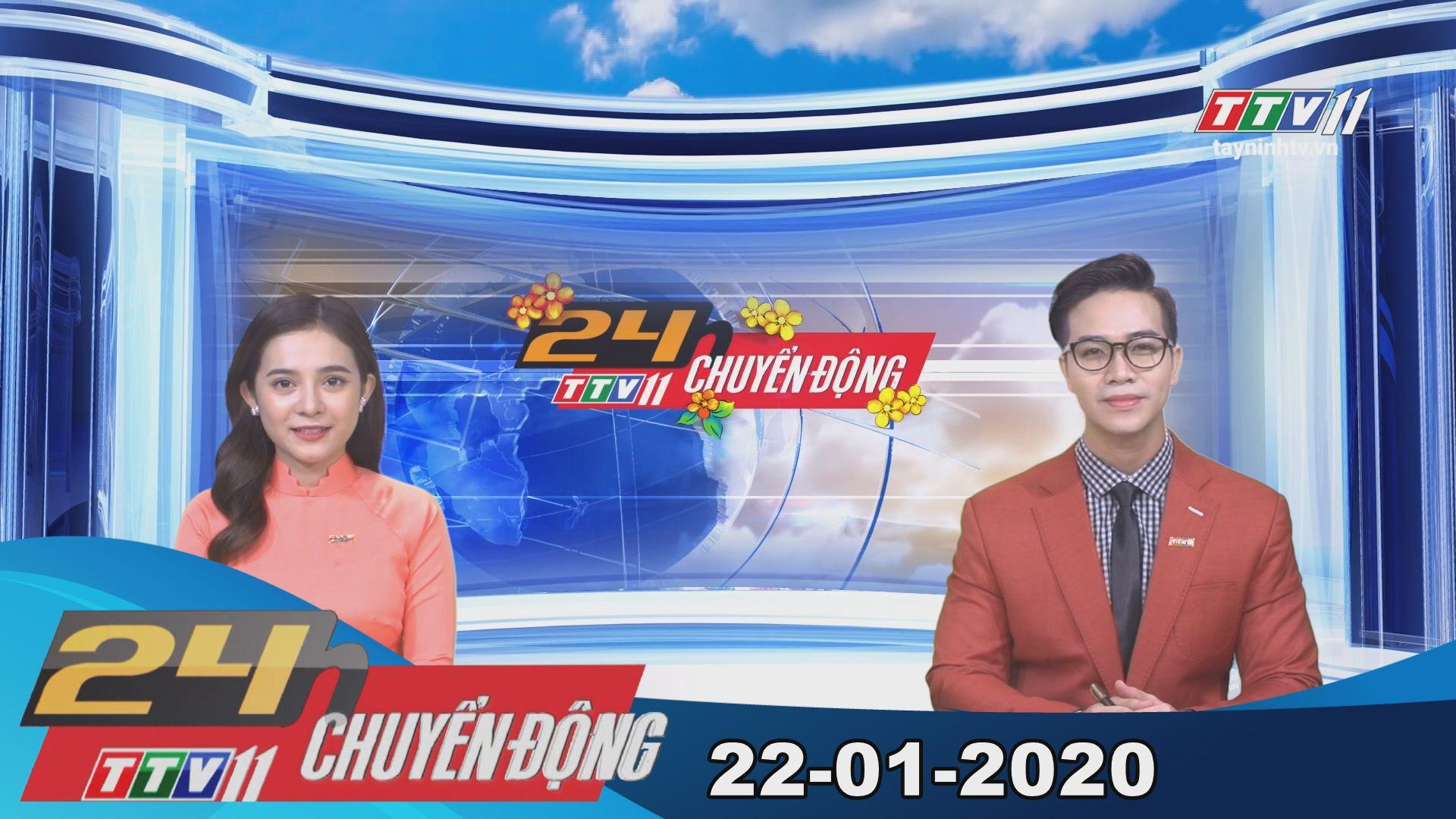 24h Chuyển động 22-01-2020 | Tin tức hôm nay | TayNinhTV