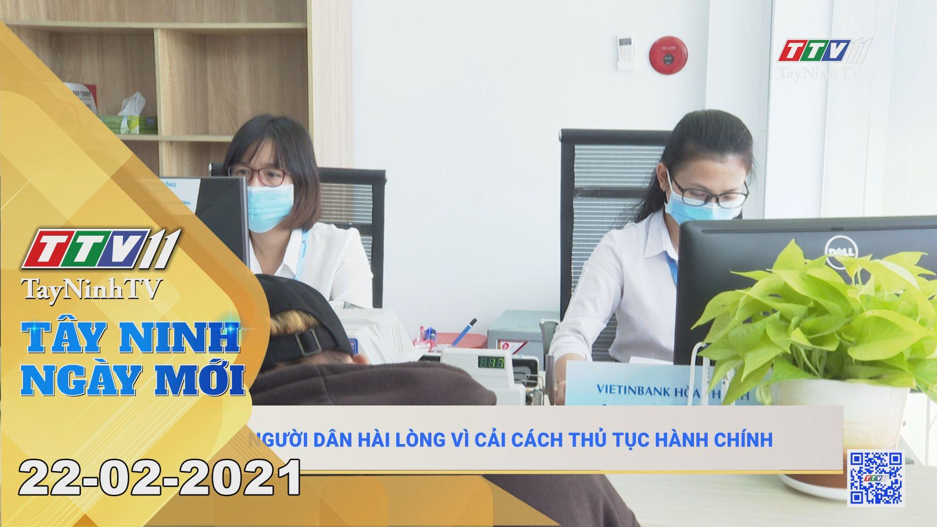Tây Ninh Ngày Mới 22-02-2021 | Tin tức hôm nay | TayNinhTV