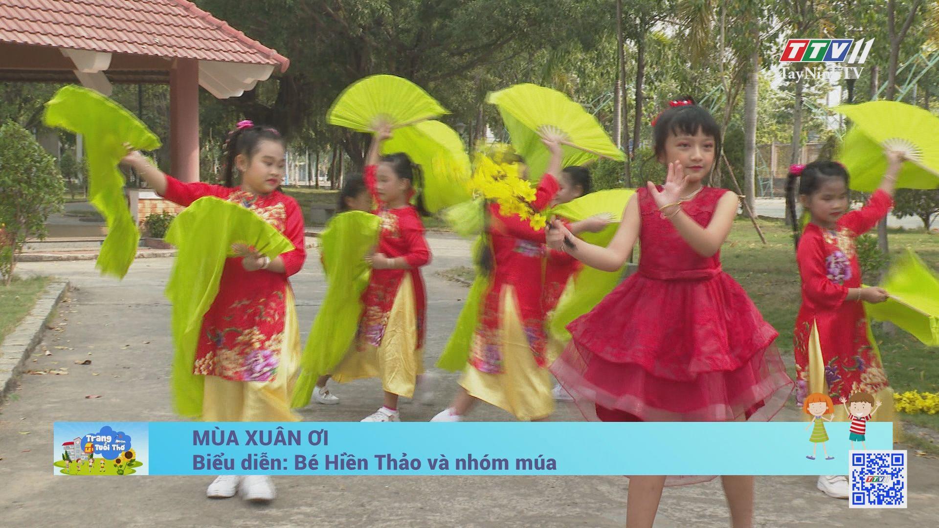 Mùa xuân ơi | TRANG TUỔI THƠ | TayNinhTV
