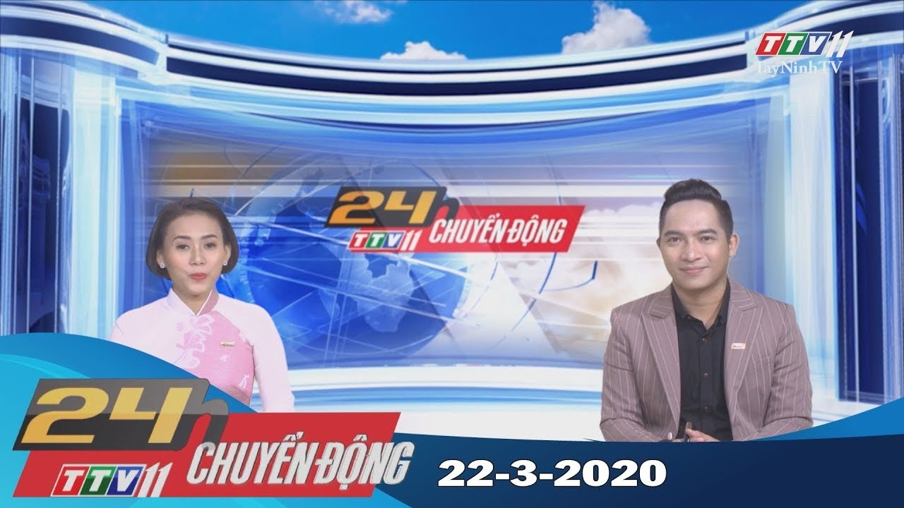 24h Chuyển động 22-3-2020 | Tin tức hôm nay | TayNinhTV