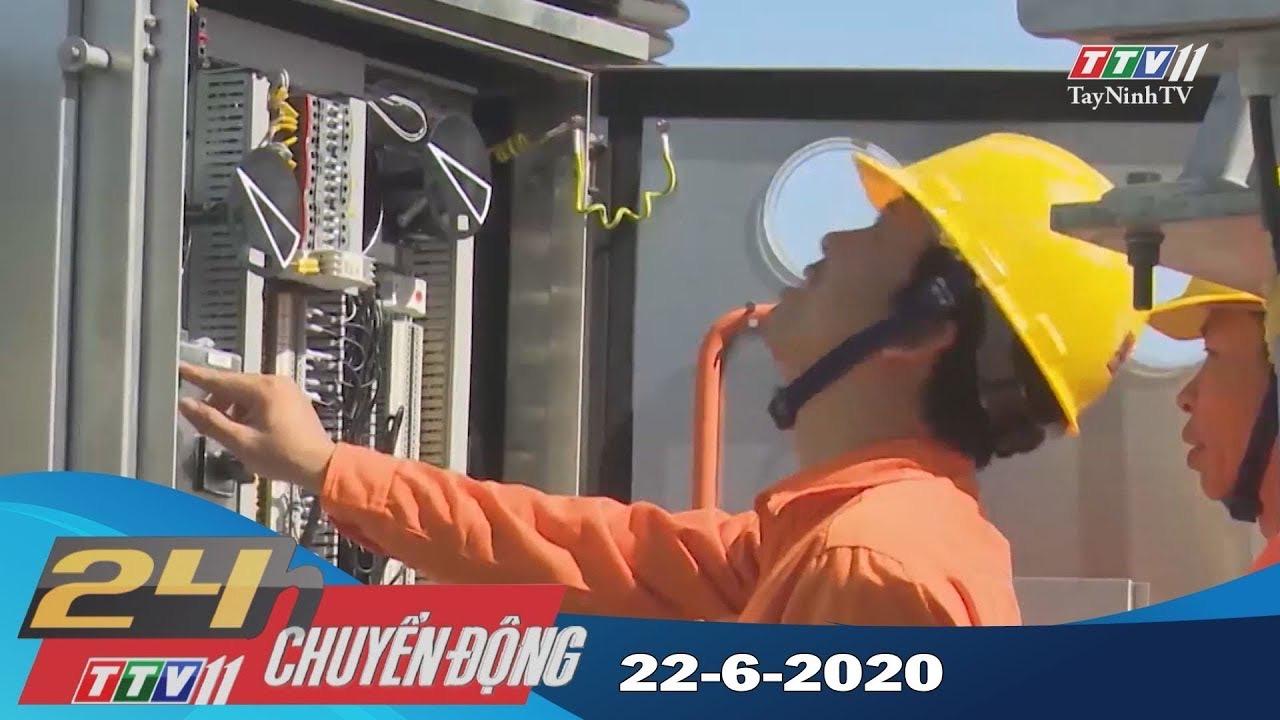 24h Chuyển động 22-6-2020 | Tin tức hôm nay | TayNinhTV