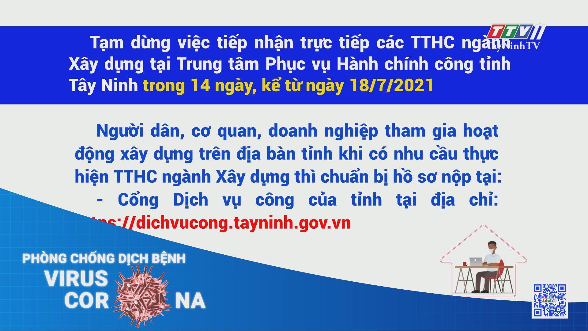 Tạm dừng việc tiếp nhận trực tiếp các TTHC ngành Xây dựng tại Trung tâm Phục vụ Hành chính công tỉnh Tây Ninh   THÔNG TIN DỊCH COVID-19   TayNinhTV
