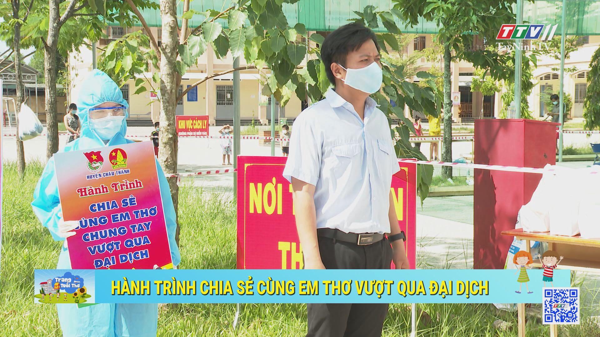 Hành trình chia sẻ cùng em thơ vượt qua đại dịch | TRANG TUỔI THƠ | TayNinhTV