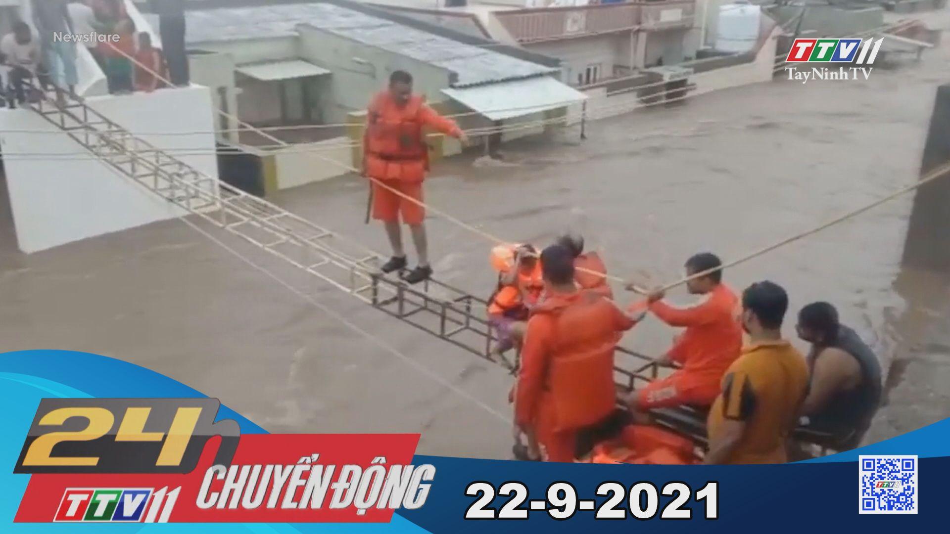 24h Chuyển động 22/9/2021 | Tin tức hôm nay | TayNinhTV
