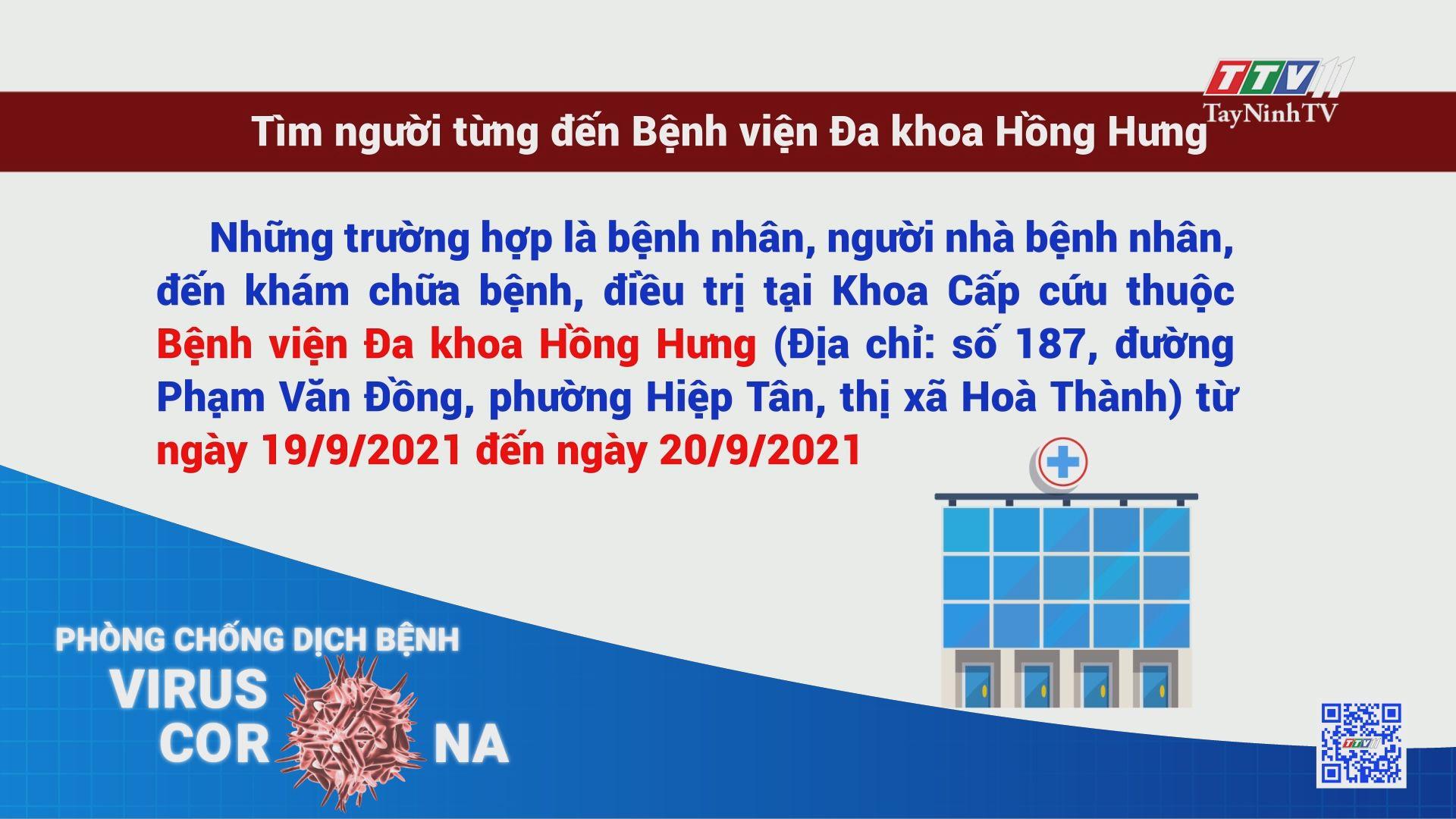 Tìm người từng đến Bệnh viện Đa khoa Hồng Hưng | THÔNG TIN DỊCH COVID-19 | TayNinhTV