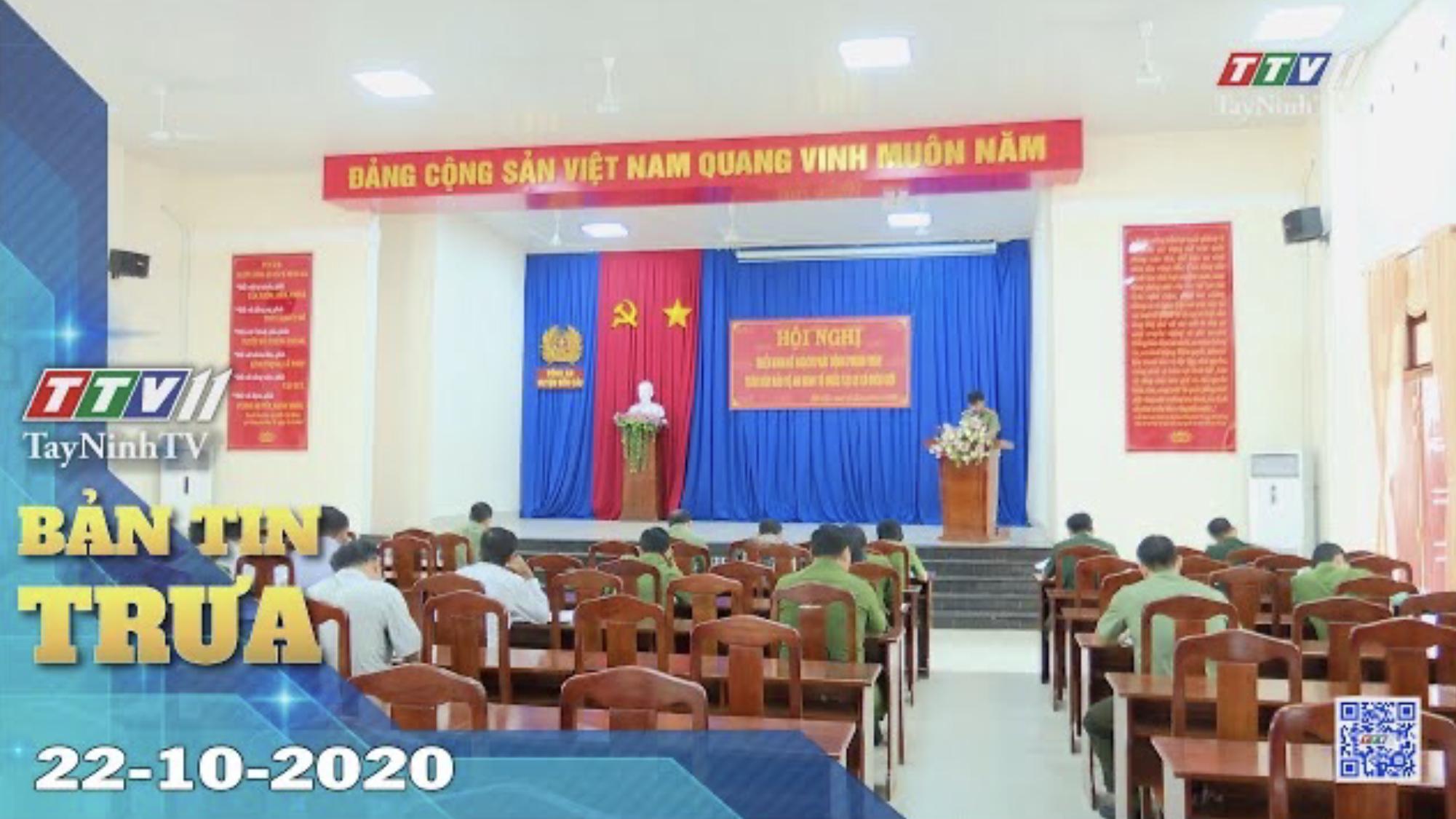 Bản tin trưa 22-10-2020 | Tin tức hôm nay | TayNinhTV