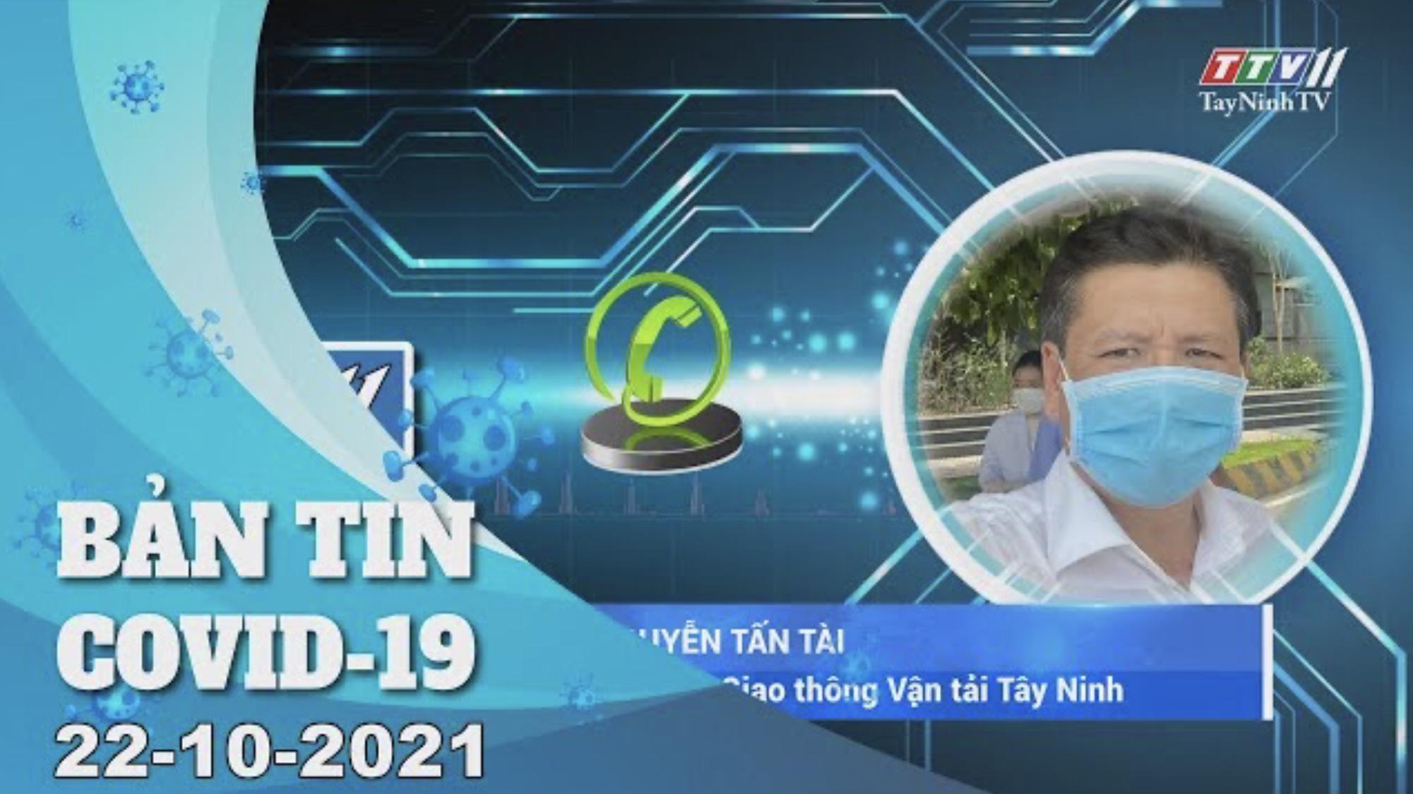 BẢN TIN COVID-19 22/10/2021 | Tin tức hôm nay | TayNinhTV