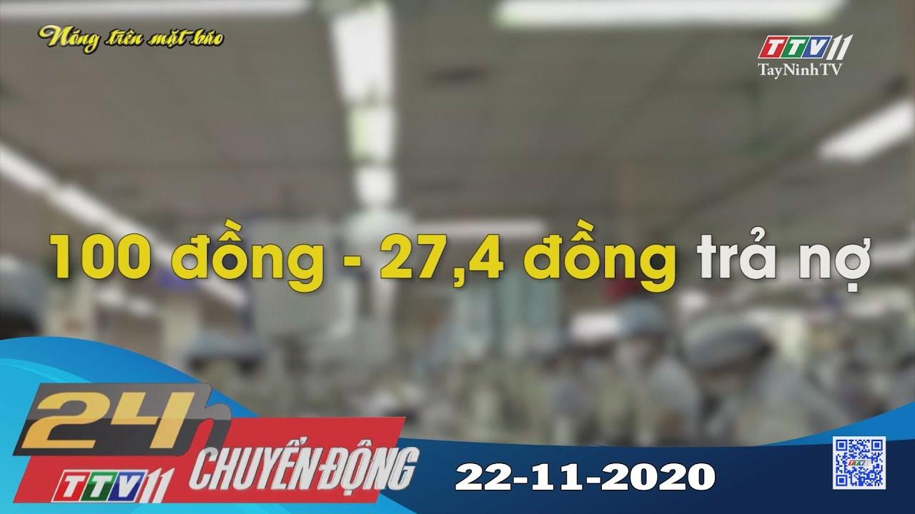 24h Chuyển động 22-11-2020 | Tin tức hôm nay | TayNinhTV