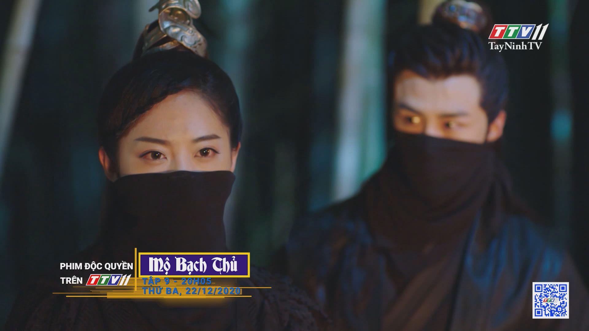 Mộ Bạch Thủ-TẬP 9 trailer | PHIM MỘ BẠCH THỦ | TayNinhTV