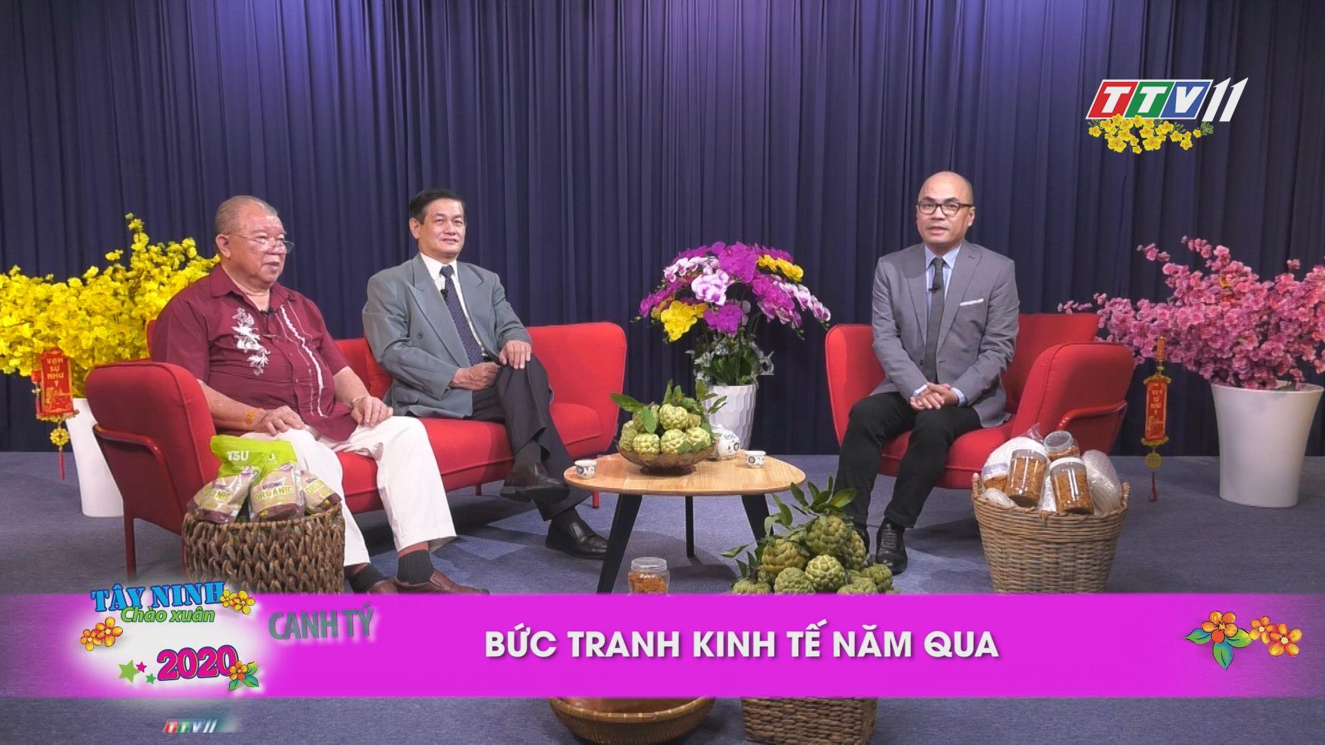 Bức tranh kinh tế năm qua | TALKSHOW TÂY NINH CHÀO XUÂN CANH TÝ | TayNinhTV
