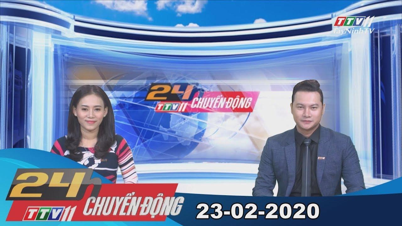 24h Chuyển động 23-02-2020 | Tin tức hôm nay | TayNinhTV