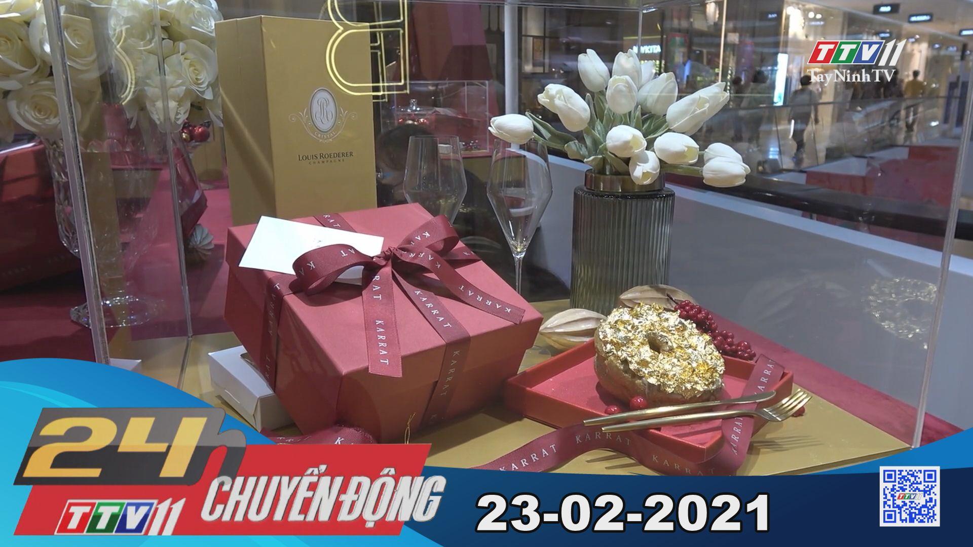 24h Chuyển động 23-02-2021 | Tin tức hôm nay | TayNinhTV