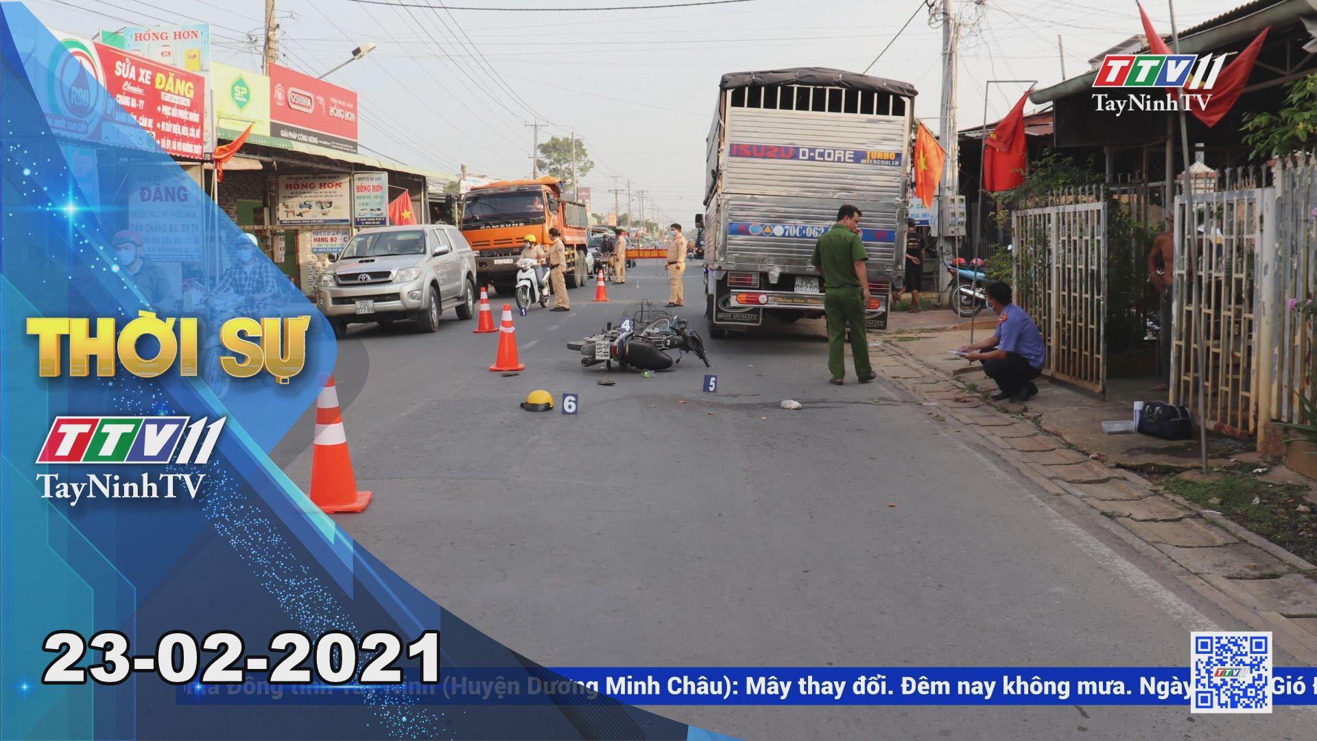 Thời sự Tây Ninh 23-02-2021 | Tin tức hôm nay | TayNinhTV