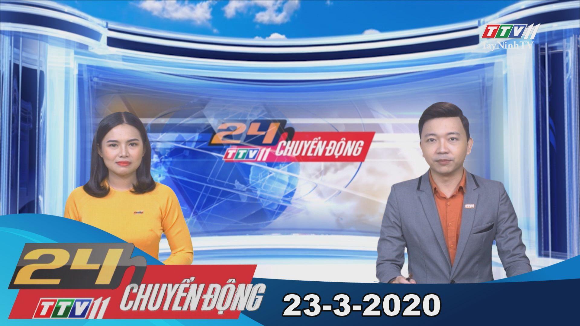 24h Chuyển động 23-3-2020 | Tin tức hôm nay | TayNinhTV