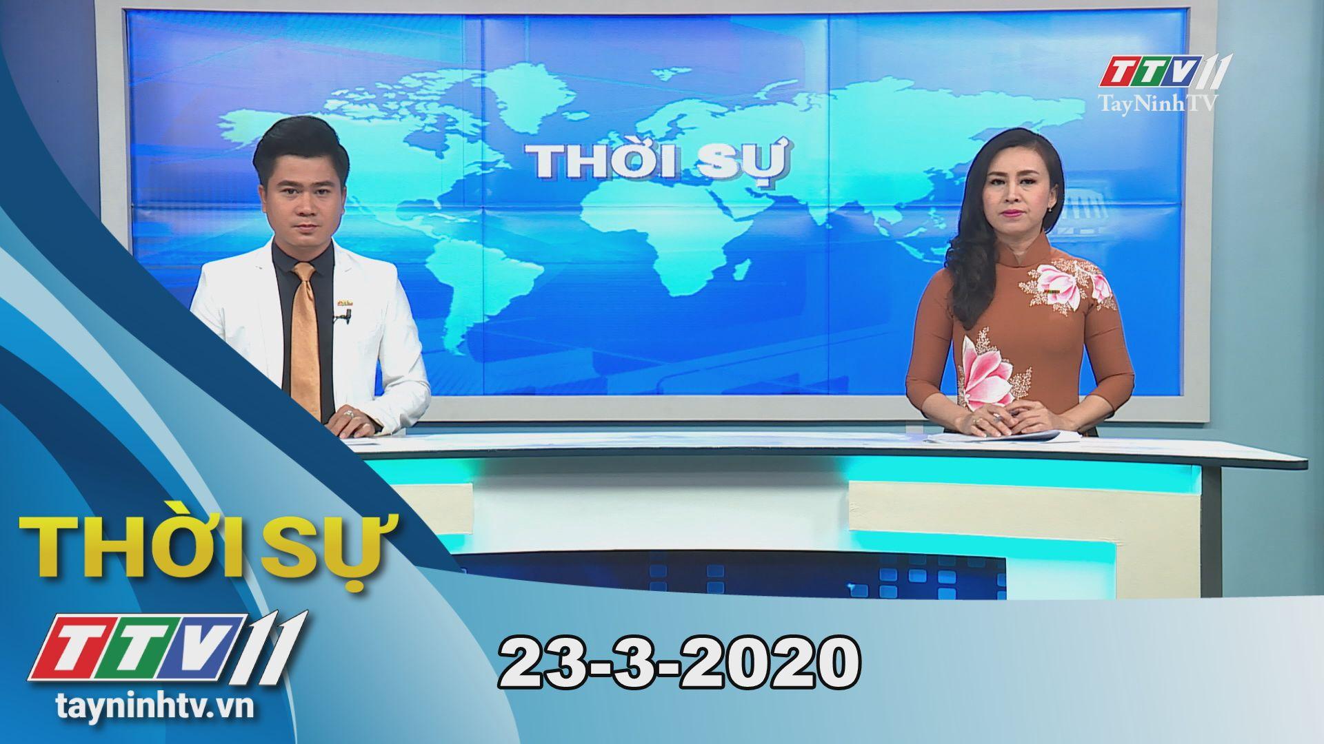Thời sự Tây Ninh 23-3-2020 | Tin tức hôm nay | TayNinhTV