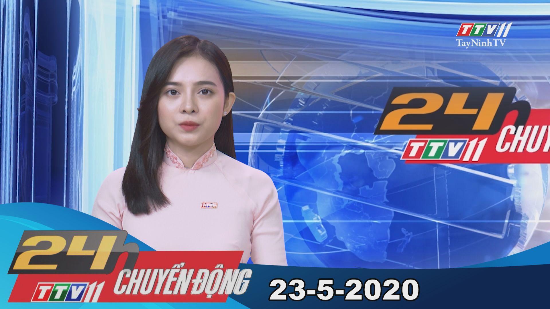 24h Chuyển động 23-5-2020 | Tin tức hôm nay | TayNinhTV