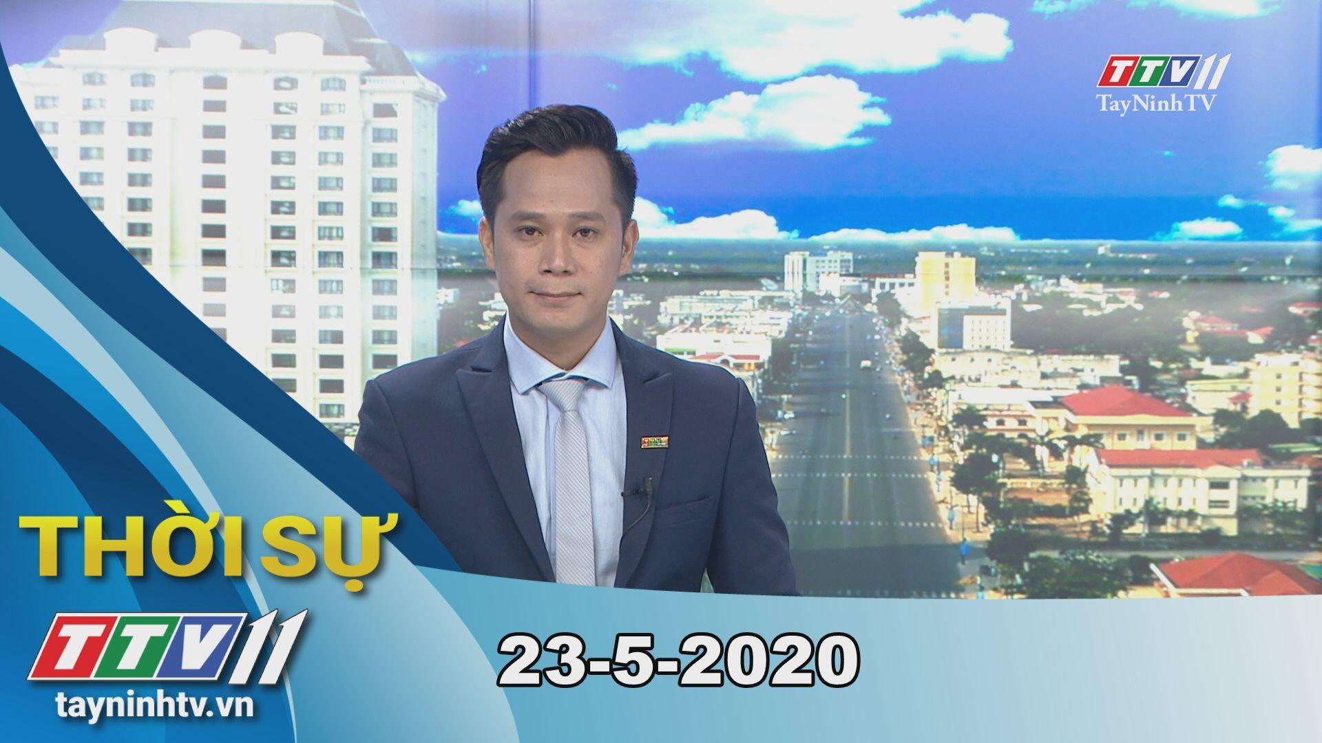 Thời sự Tây Ninh 23-5-2020 | Tin tức hôm nay | TayNinhTV