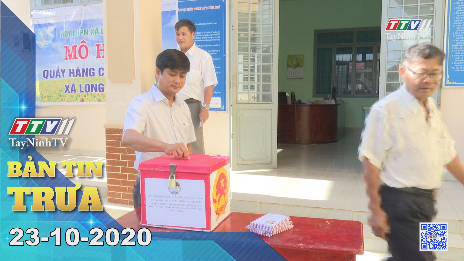 Bản tin trưa 23-10-2020 | Tin tức hôm nay | TayNinhTV
