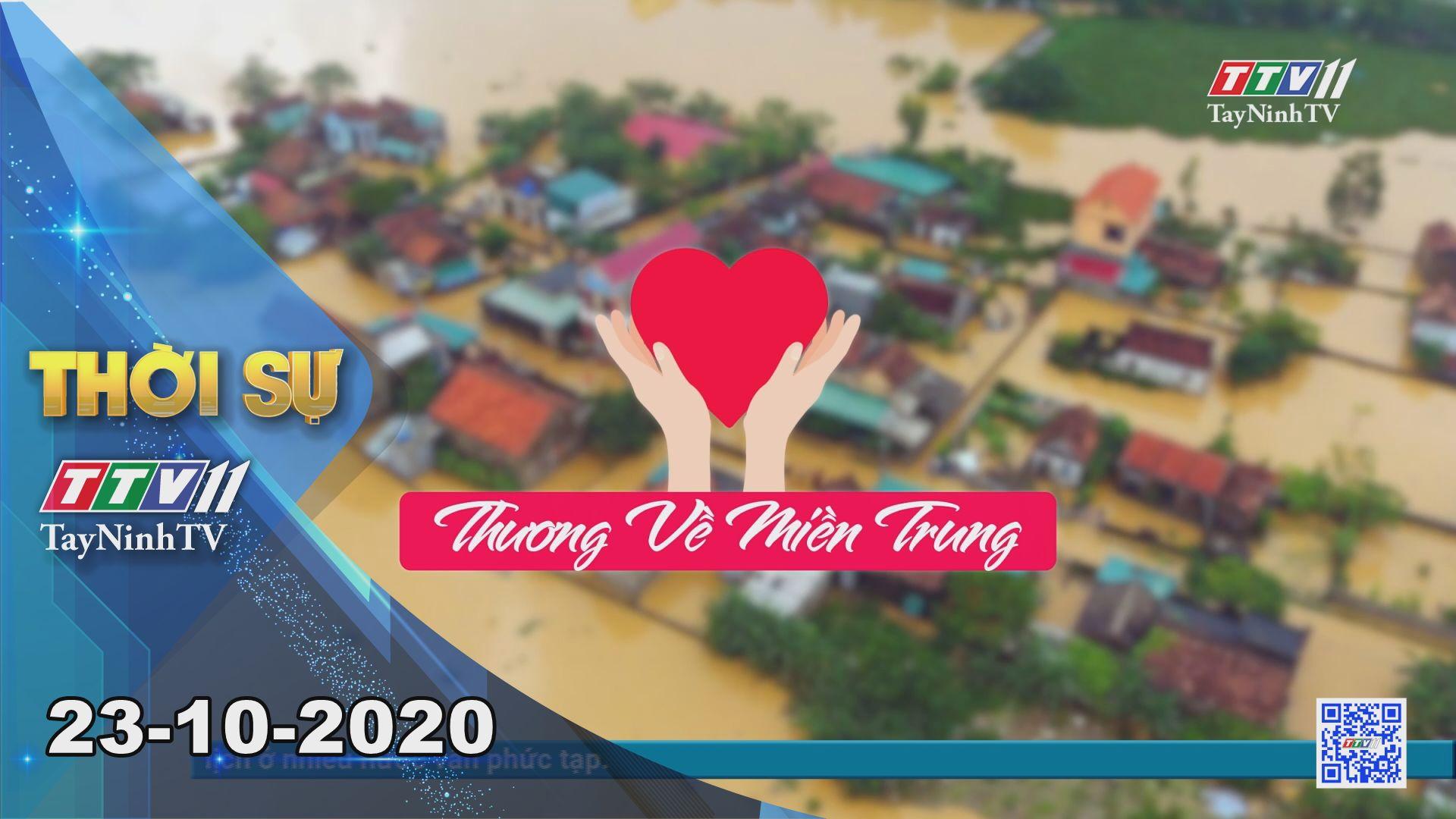 Thời sự Tây Ninh 23-10-2020 | Tin tức hôm nay | TayNinhTV