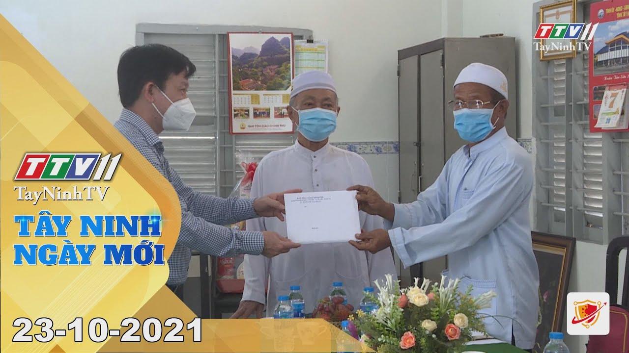 TÂY NINH NGÀY MỚI 23/10/2021 | Tin tức hôm nay | TayNinhTV