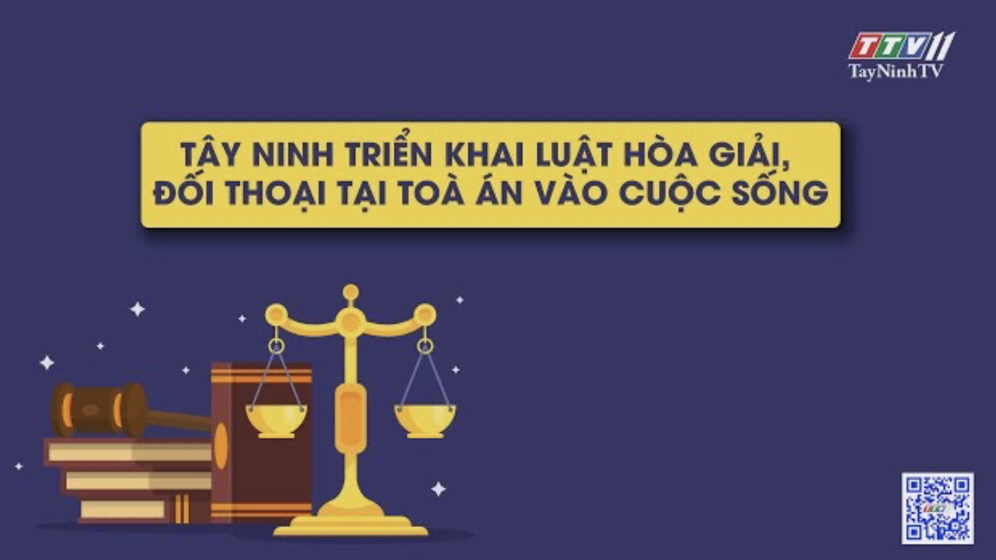 TÂY NINH TRIỂN KHAI LUẬT HÒA GIẢI ĐỐI THOẠI TẠI TÒA ÁN VÀO CUỘC SỐNG | Văn bản pháp luật | TayNinhTV