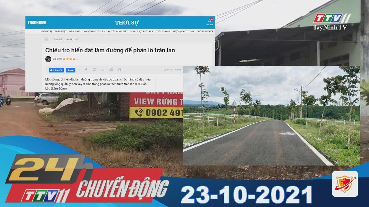 24H CHUYỂN ĐỘNG 23/10/2021 | Tin tức hôm nay | TayNinhTV