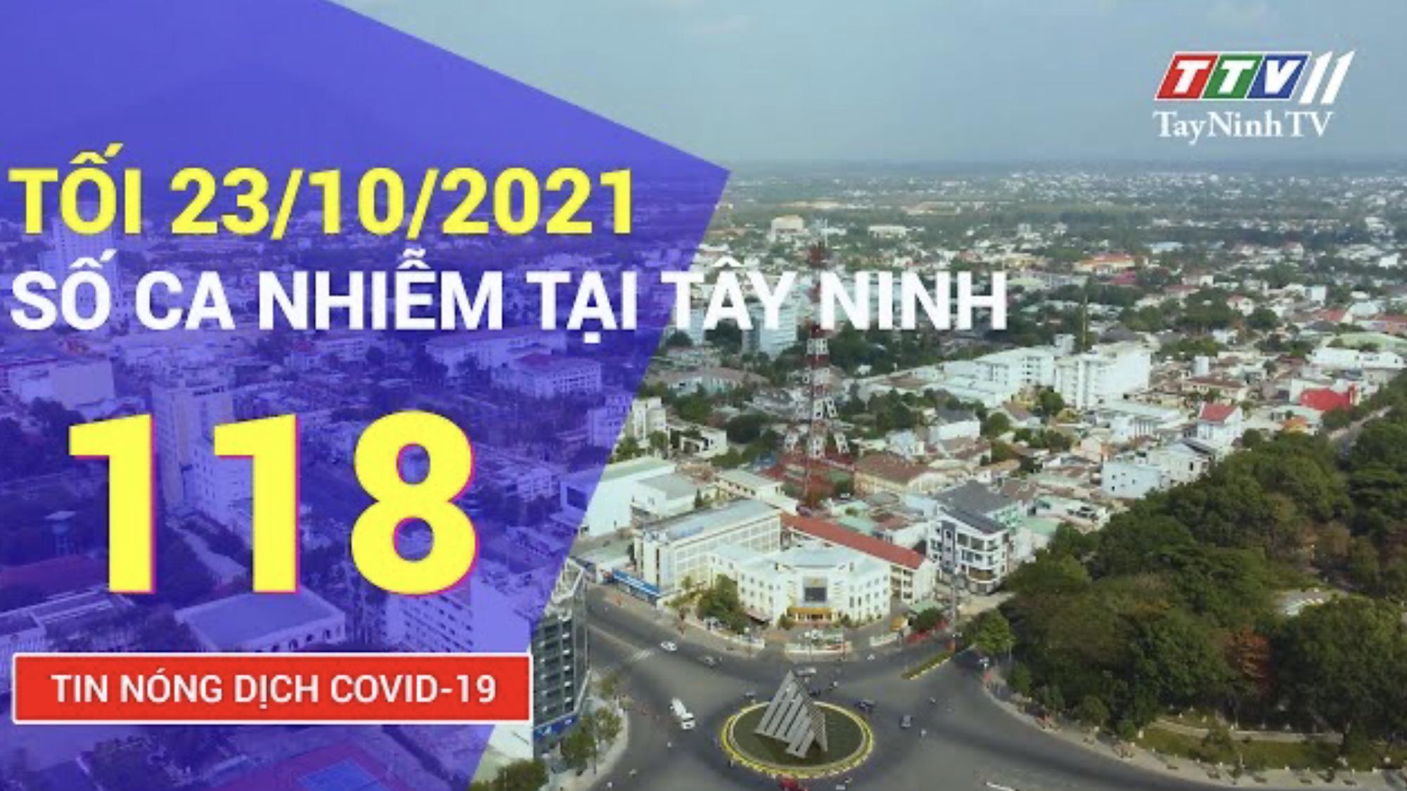 TIN TỨC COVID-19 TỐI NGÀY 23/10/2021 | Tin tức hôm nay | TayNinhTV