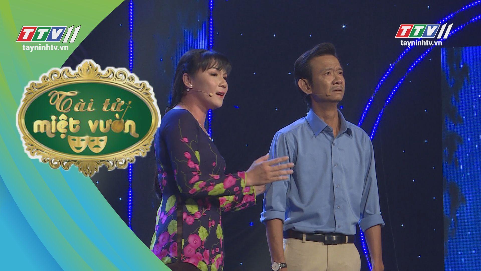 Tài tử miệt vườn - Tập 17 | TayNinhTV hợp tác THDT