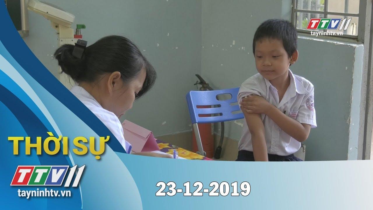 Thời sự Tây Ninh 23-12-2019   Tin tức hôm nay   TayNinhTV
