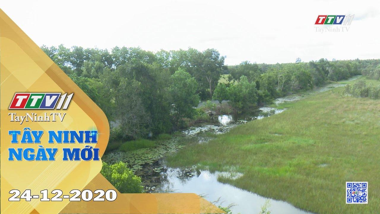 Tây Ninh Ngày Mới 24-12-2020 | Tin tức hôm nay | TayNinhTV
