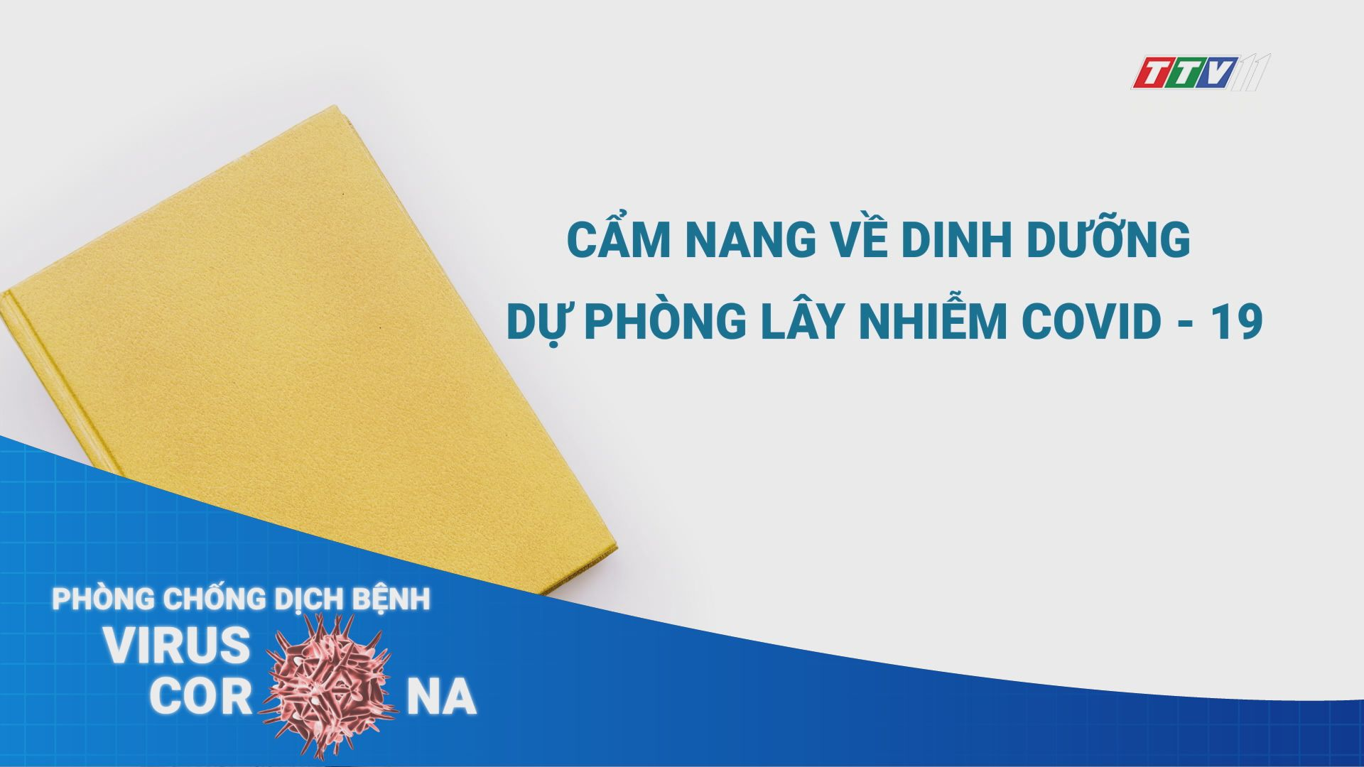 Cẩm nang về dự phòng lây nhiễm Covid-19 | THÔNG TIN DỊCH CÚM COVID-19 | TayNinhTV