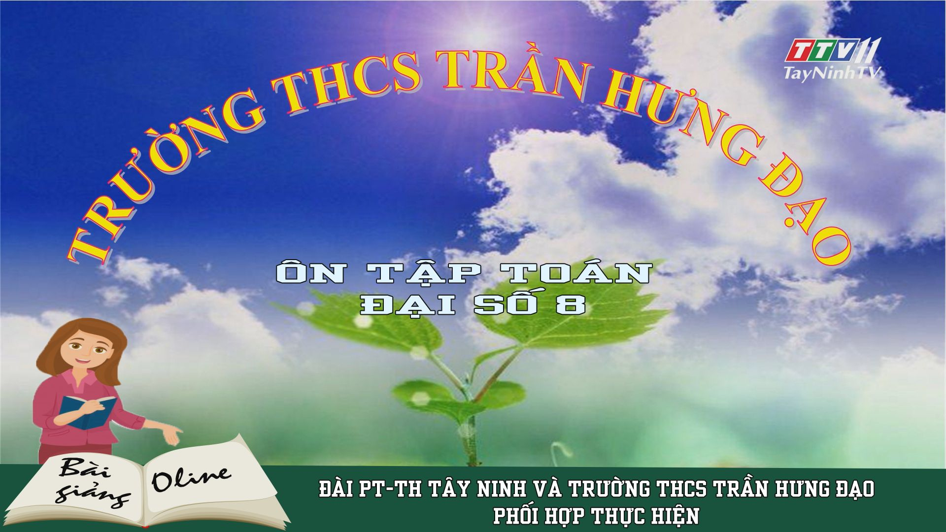 Ôn tập TOÁN ĐẠI SỐ 8 | ÔN TẬP TẠI NHÀ | TayNinhTV