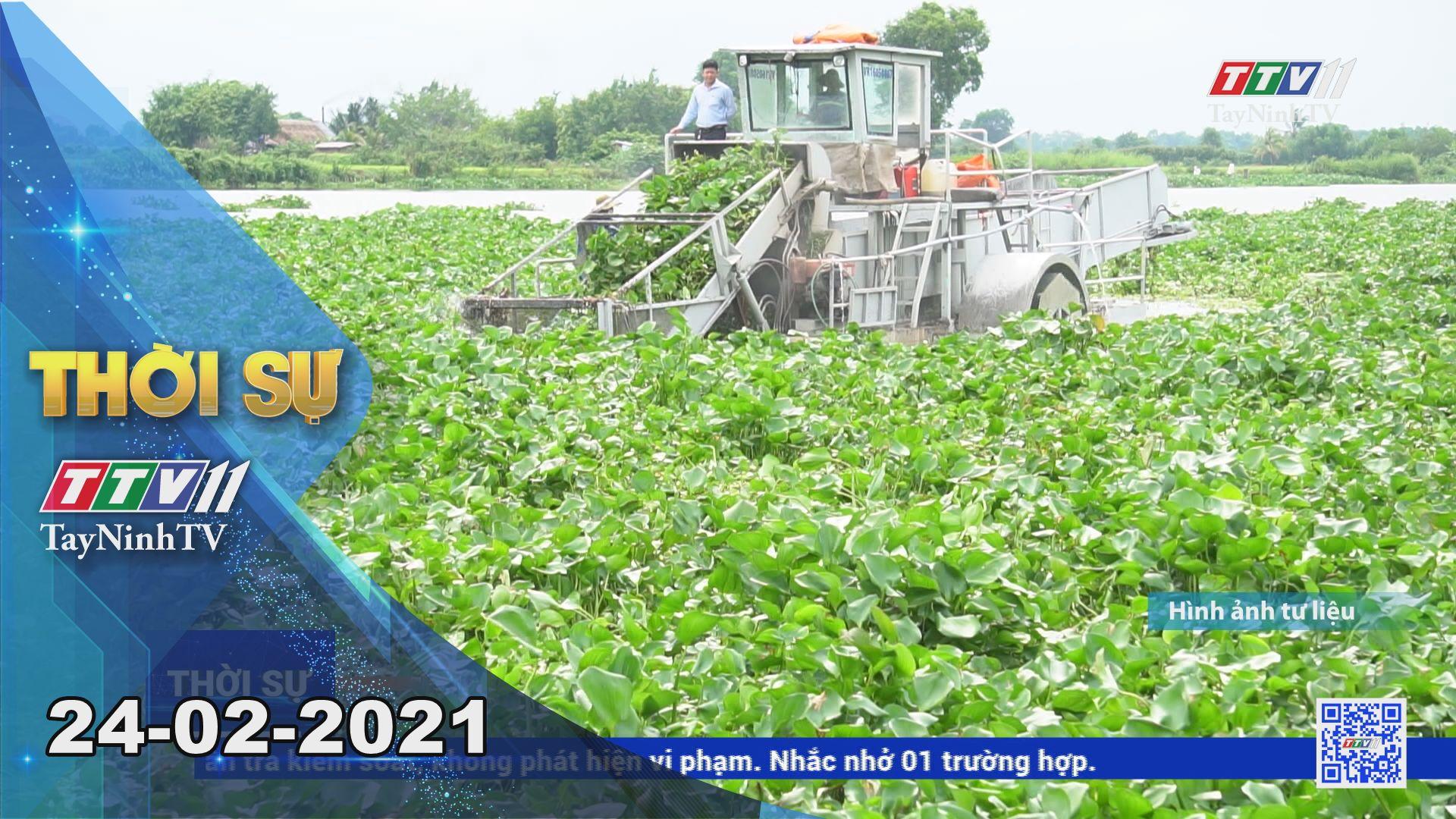 Thời sự Tây Ninh 24-02-2021 | Tin tức hôm nay | TayNinhTV