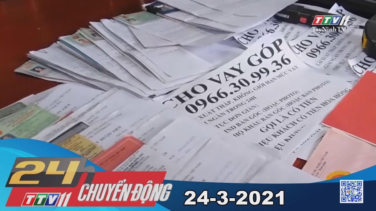 24h Chuyển động 24-3-2021 | Tin tức hôm nay | TayNinhTV