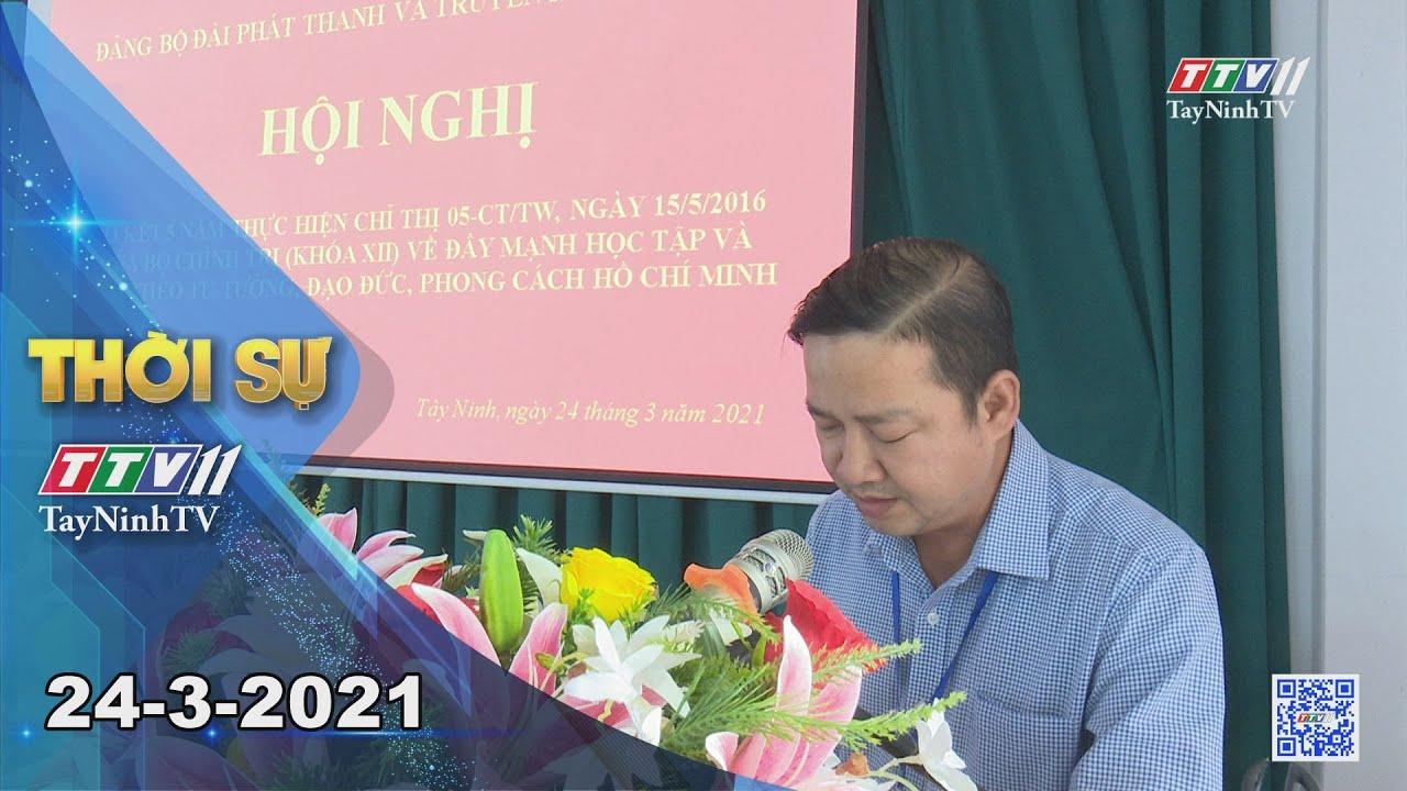 Thời sự Tây Ninh 24-3-2021   Tin tức hôm nay   TayNinhTV
