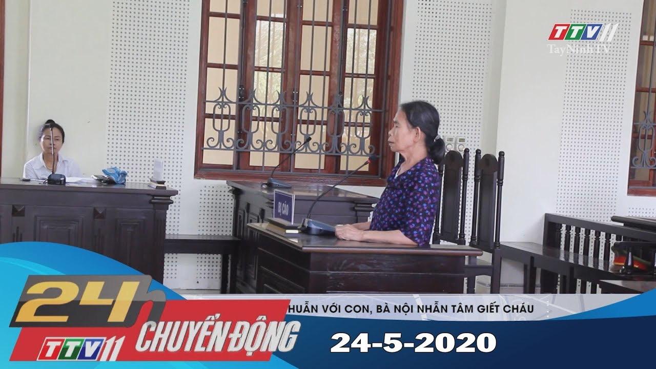 24h Chuyển động 24-5-2020 | Tin tức hôm nay | TayNinhTV