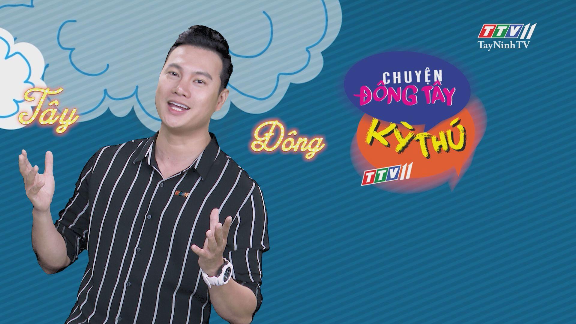 Chuyện Đông Tây Kỳ Thú 24-7-2020 | TayNinhTV
