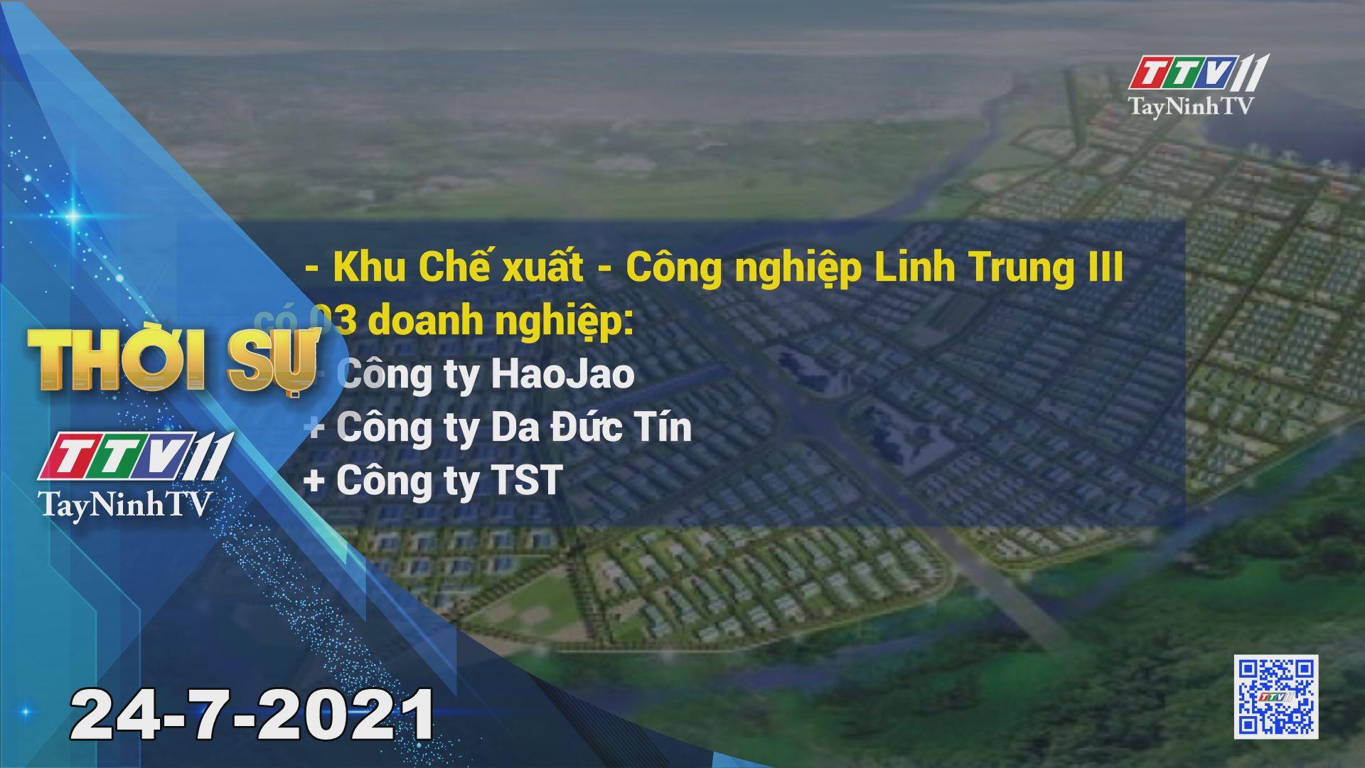 Thời sự Tây Ninh 24-7-2021 | Tin tức hôm nay | TayNinhTV