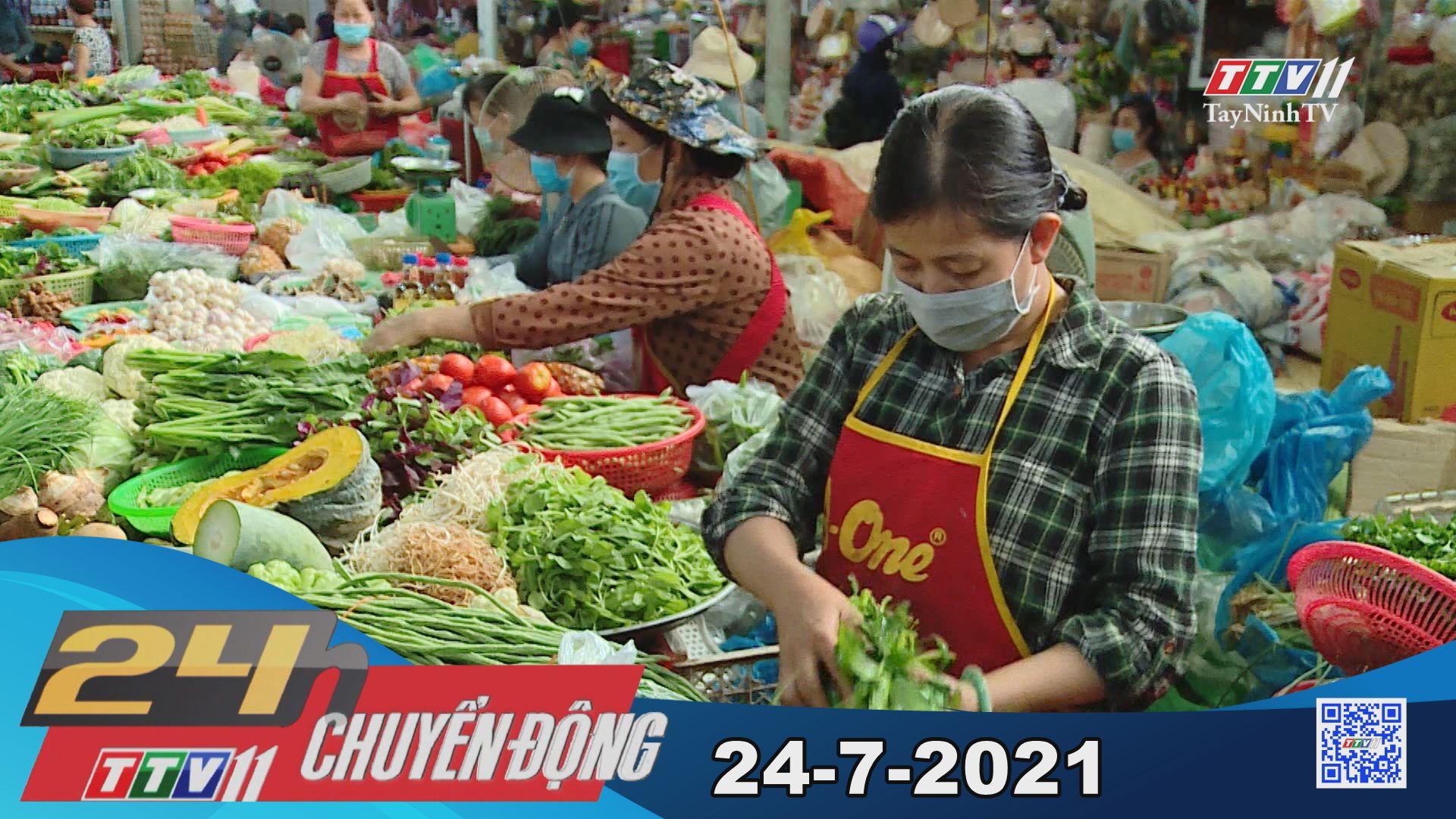 24h Chuyển động 24-7-2021 | Tin tức hôm nay | TayNinhTV