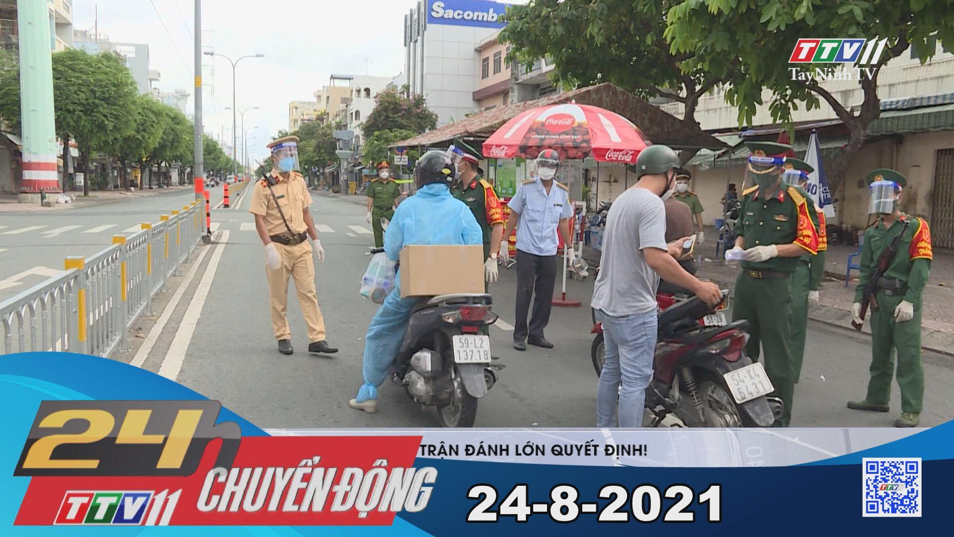 24h Chuyển động 24-8-2021 | Tin tức hôm nay | TayNinhTV
