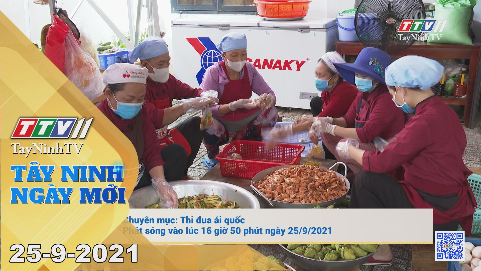 Tây Ninh Ngày Mới 25/9/2021 | Tin tức hôm nay | TayNinhTV