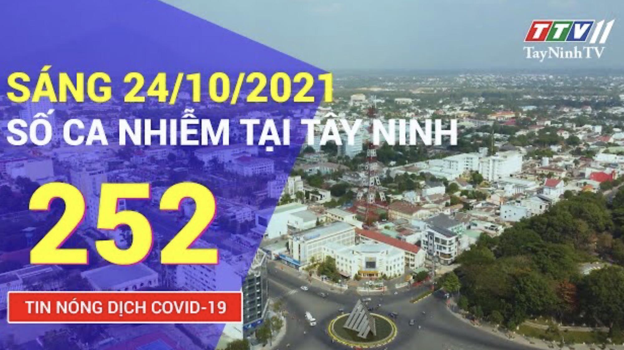 TIN TỨC COVID-19 SÁNG 24/10/2021 | Tin tức hôm nay | TayNinhTV
