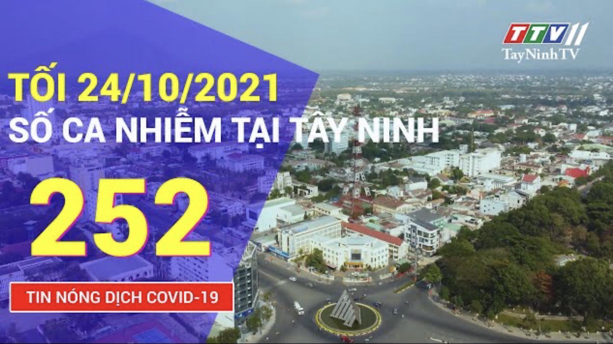 TIN TỨC COVID-19 TỐI 24/10/2021 | Tin tức hôm nay | TayNinhTV