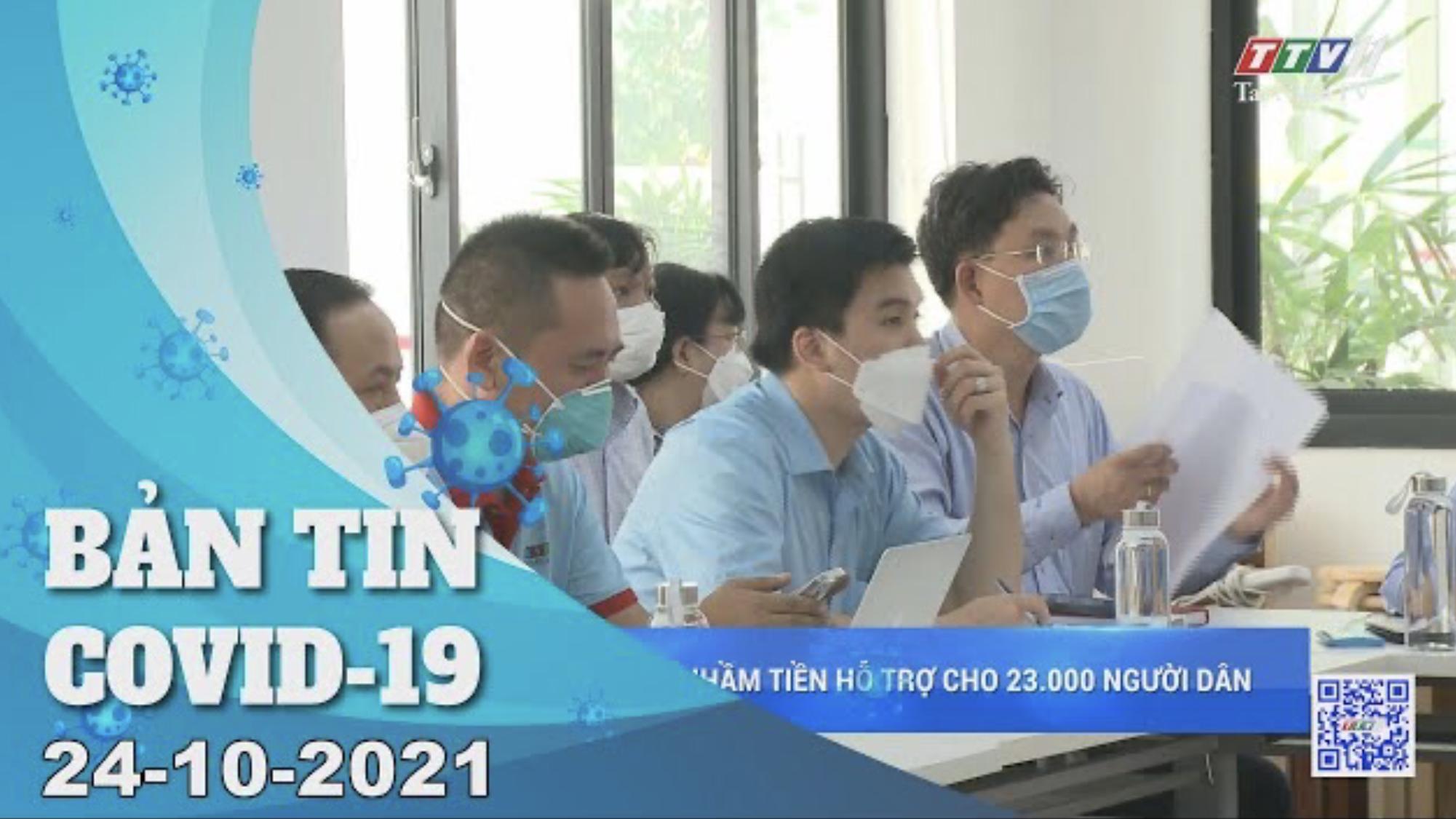 BẢN TIN COVID-19 24/10/2021 | Tin tức hôm nay | TayNinhTV