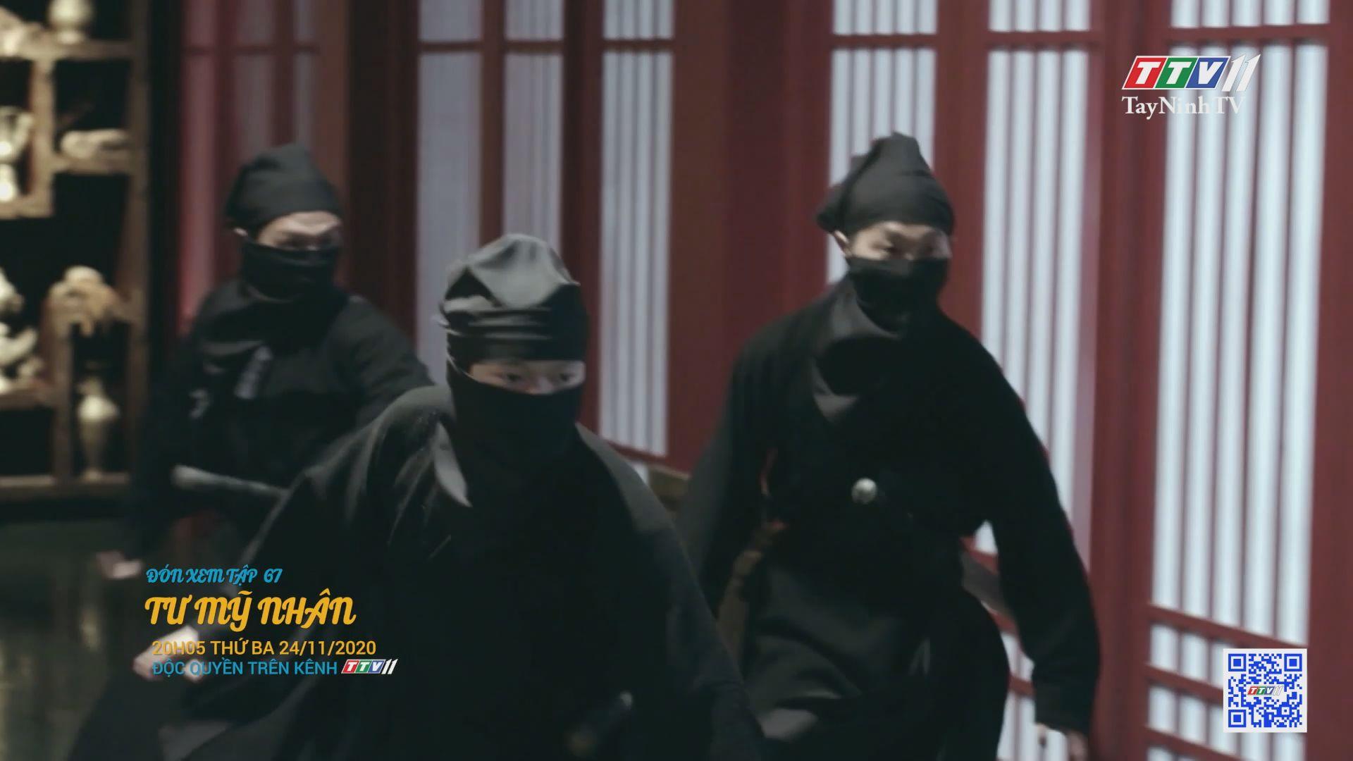 Tư mỹ nhân-TẬP 67 trailer | PHIM TƯ MỸ NHÂN | TayNinhTV