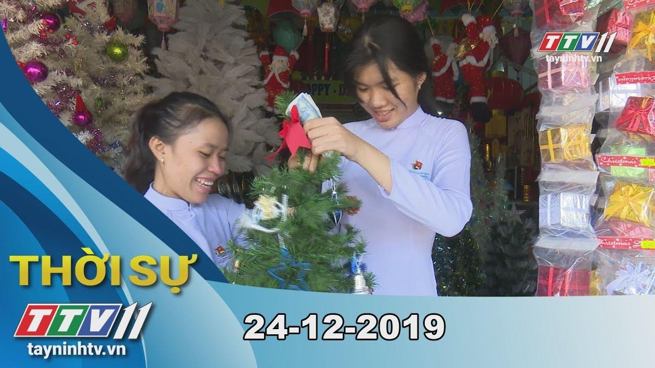 Thời sự Tây Ninh 24-12-2019   Tin tức hôm nay   TayNinhTV